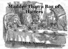 Madder Than a Bag of Hatters