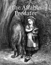 The Affable Predator