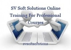 SV Soft Solutions Online Training For Professional Courses