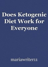 Does Ketogenic Diet Work for Everyone