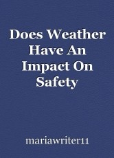 Does Weather Have An Impact On Safety Guidelines?
