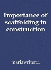 Importance of scaffolding in construction