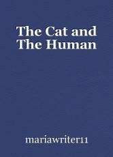The Cat and The Human