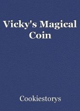 Vicky's Magical Coin