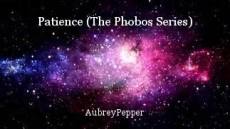 Patience (The Phobos Series)