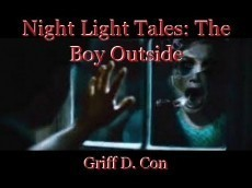 Night Light Tales: The Boy Outside
