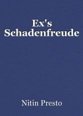 Ex's Schadenfreude