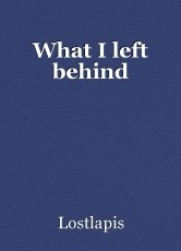 What I left behind