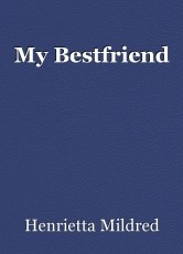 My Bestfriend