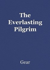 The Everlasting Pilgrim