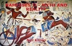 RAMESSES II - MYTH AND REALITY