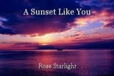 A Sunset Like You