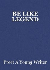 BE LIKE LEGEND