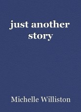 just another story