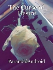 The Curse of Desire
