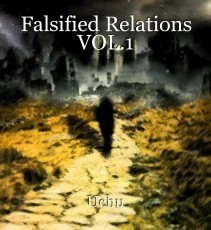 Falsified Relations VOL.1