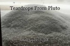 Teardrops From Pluto