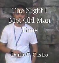 The Night I Met Old Man Time