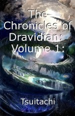 The Chronicles of Dravidian:  Volume 1: Dracyan and Drazeros