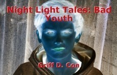 Night Light Tales: Bad Youth