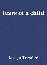 fears of a child
