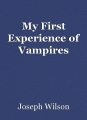 My First Experience of Vampires