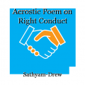 Acrostic Poem on Right Conduct