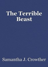 The Terrible Beast
