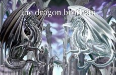 the dragon brothers