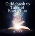Guidebook to Tales of Raetrethra