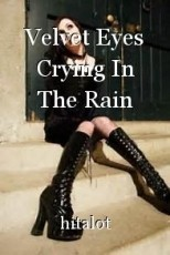 Velvet Eyes Crying In The Rain
