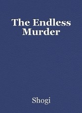 The Endless Murder