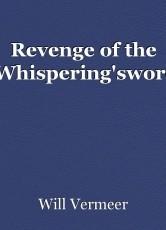 Revenge of the 'Whispering'sword