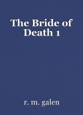 The Bride of Death 1