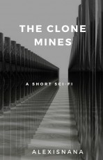 The Clone Mines