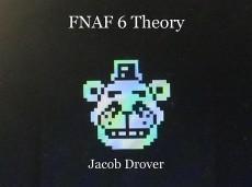 FNAF 6 Theory