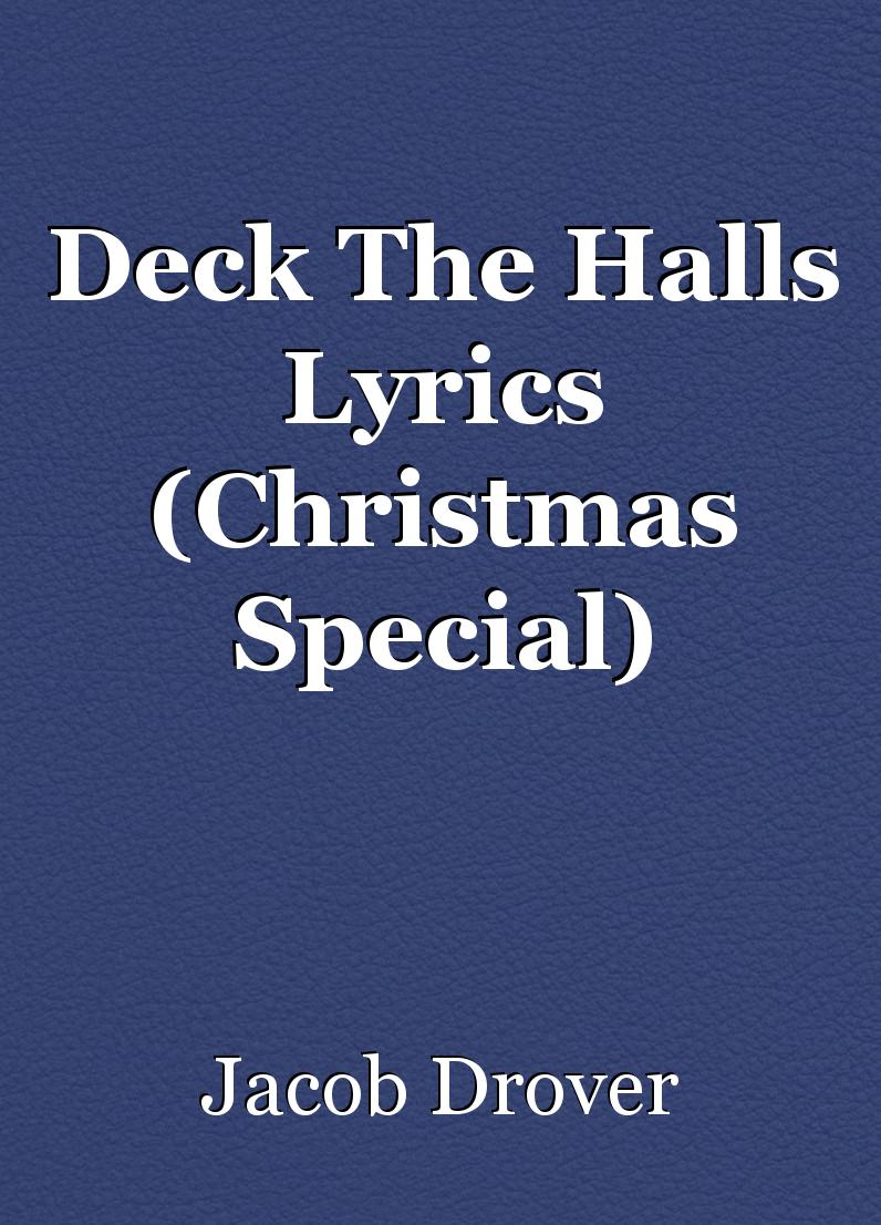 deck the halls lyrics christmas special poem by bookguy01