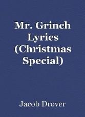 Mr. Grinch Lyrics (Christmas Special)