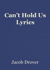 Can't Hold Us Lyrics