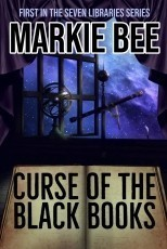 Seven Libraries Series - Curse of the Black Books - Book 1