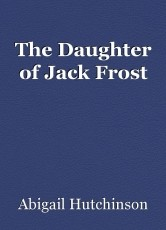 The Daughter of Jack Frost