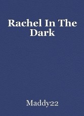 Rachel In The Dark