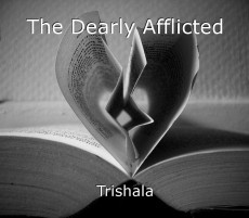 The Dearly Afflicted