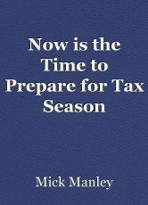 Now is the Time to Prepare for Tax Season