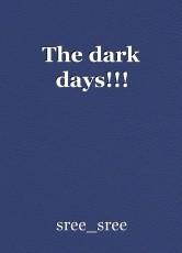 The dark days!!!