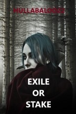 Exile Or Stake