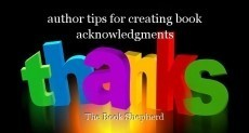 author tips for creating book acknowledgments