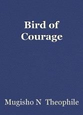 Bird of Courage