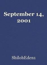 September 14, 2001
