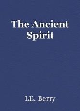 The Ancient Spirit